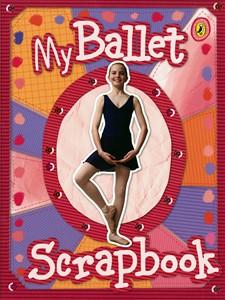 My Ballet Scrapbook